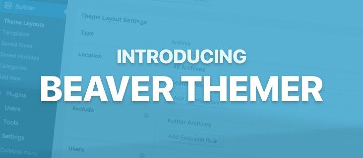 Introducing Beaver Themer