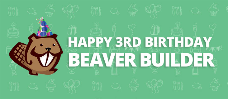 happy 3rd birthday Beaver Builder