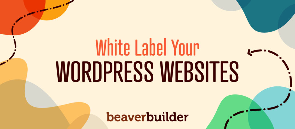 How to White Label WordPress