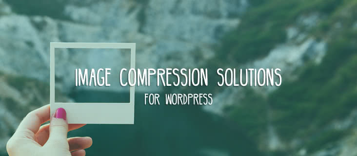 Image Compression Solutions for WordPress