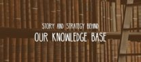 Listen to the Story & Strategy Behind Our Awesome Knowledge Base