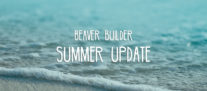 Summer Update – Sneak Peaks, New Features, and More