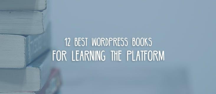 12 Best WordPress Books for Learning the Platform | Beaver