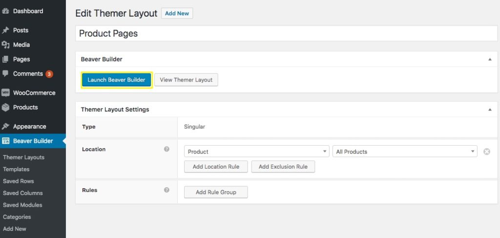 The Themer Layout edit page with highlighting around the Launch Beaver Builder button.