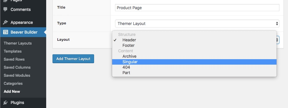 The Beaver Themer menu in WordPress highlighting the Singular layout option in the settings menu.