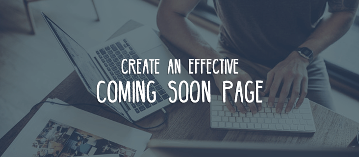 Create an Effective Coming Soon Page - 05