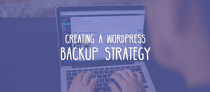 Creating a WordPress Backup Strategy