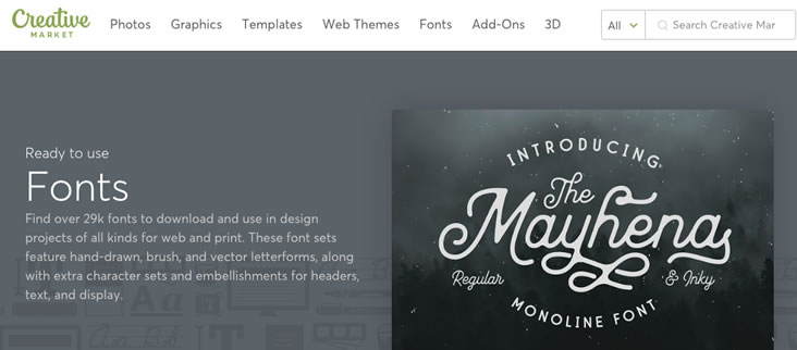 Creative Market is a resource for paid fonts for your website projects