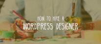 How to Hire a WordPress Designer (In 4 Steps)
