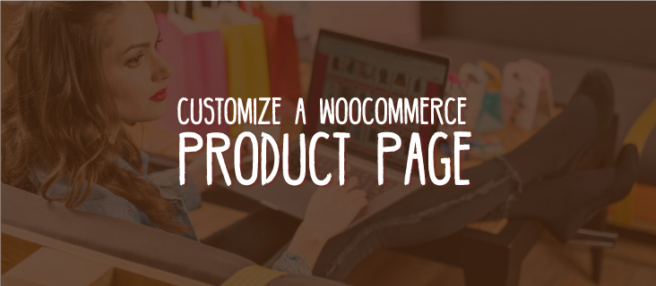 Customize WooCommerce Product Page with Beaver Themer