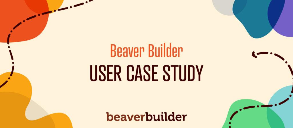 Beaver Builder Case Study