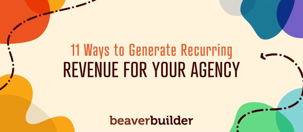 Generate Recurring Revenue