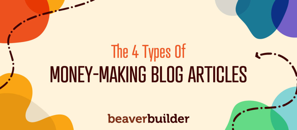 4 Types of Money Making Blog Articles