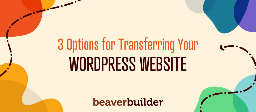 How to Transfer Your WordPress Website