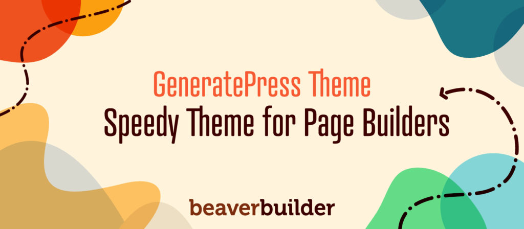 GeneratePress Theme for Beaver Builder