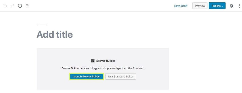 The edit post page with the launch beaver builder button