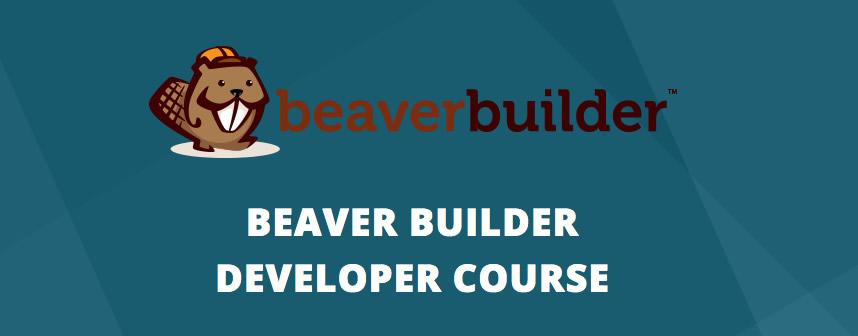 iThemes Beaver Builder Developer Course