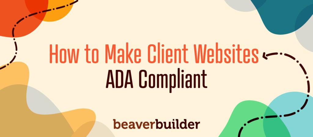 Beaver Builder ADA Compliant