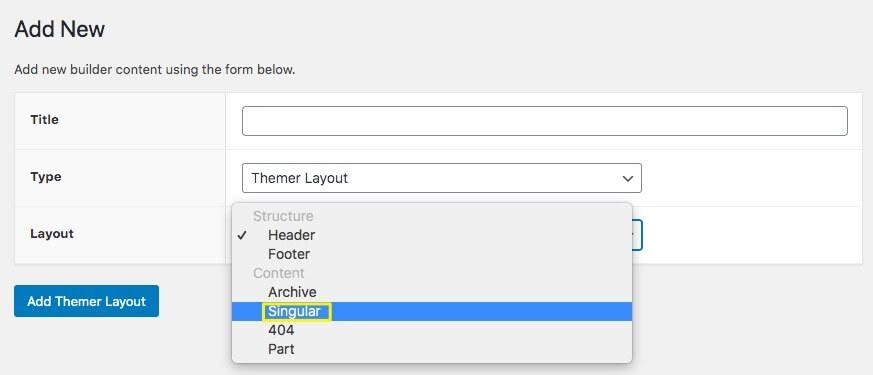 choosing a singular layout option in beaver themer