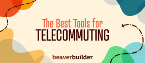 Best Tools for Telcommuting