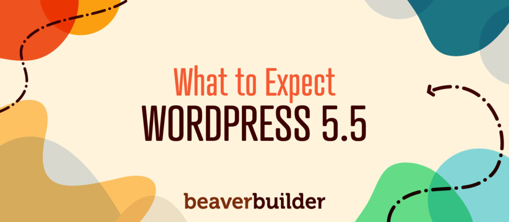 What to Expect from WordPress 5.5