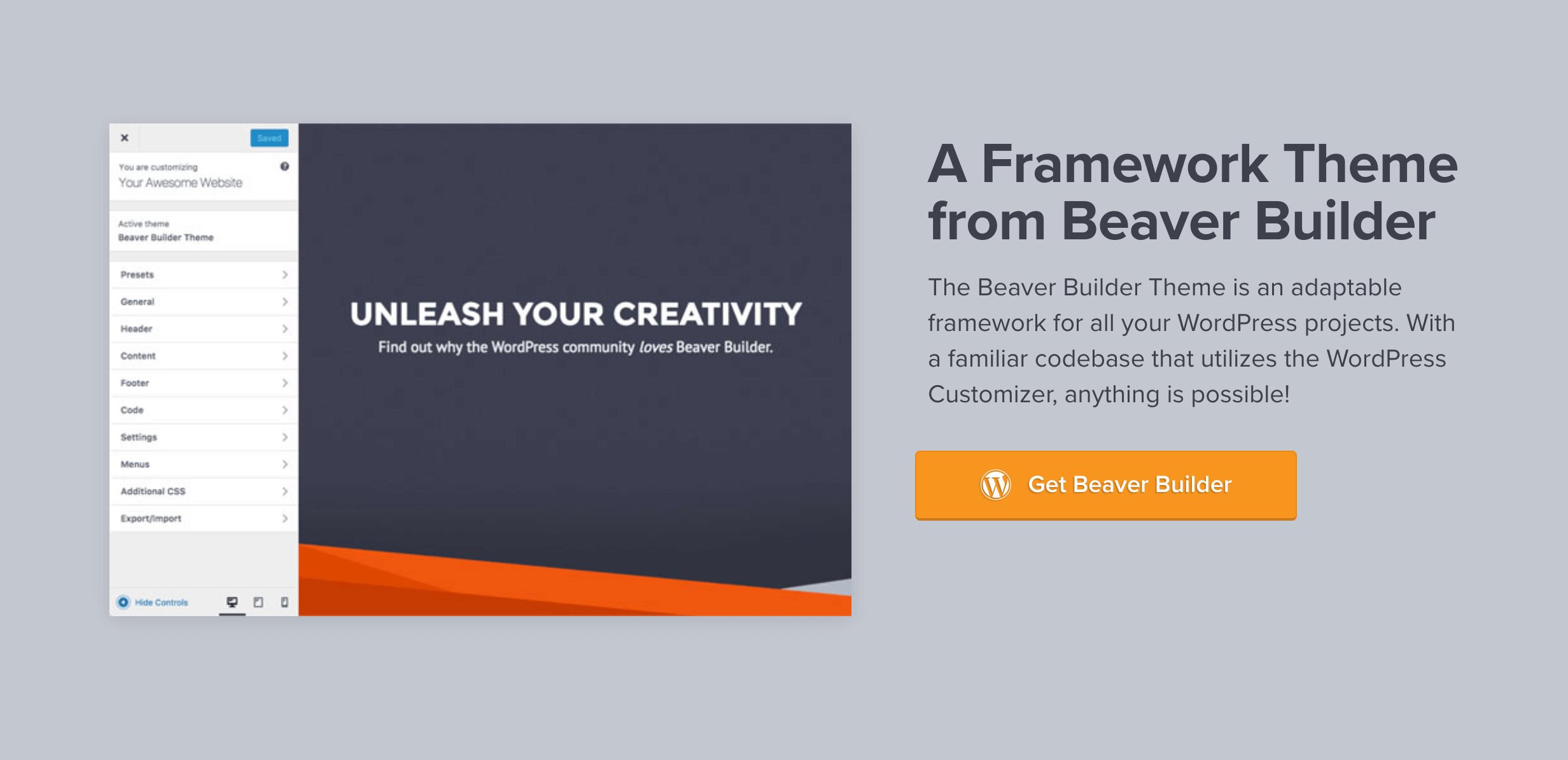 The Beaver Builder Framework Theme.