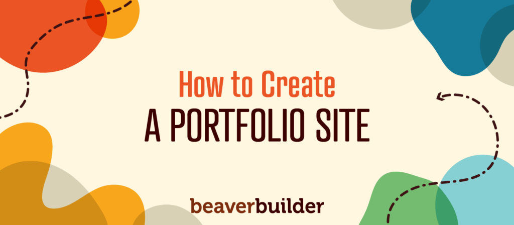 How to Create a Portfolio Site Beaver Builder