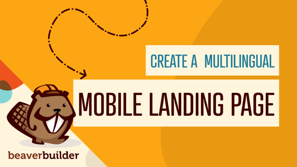 How to Create a Multilingual Mobile Landing Page