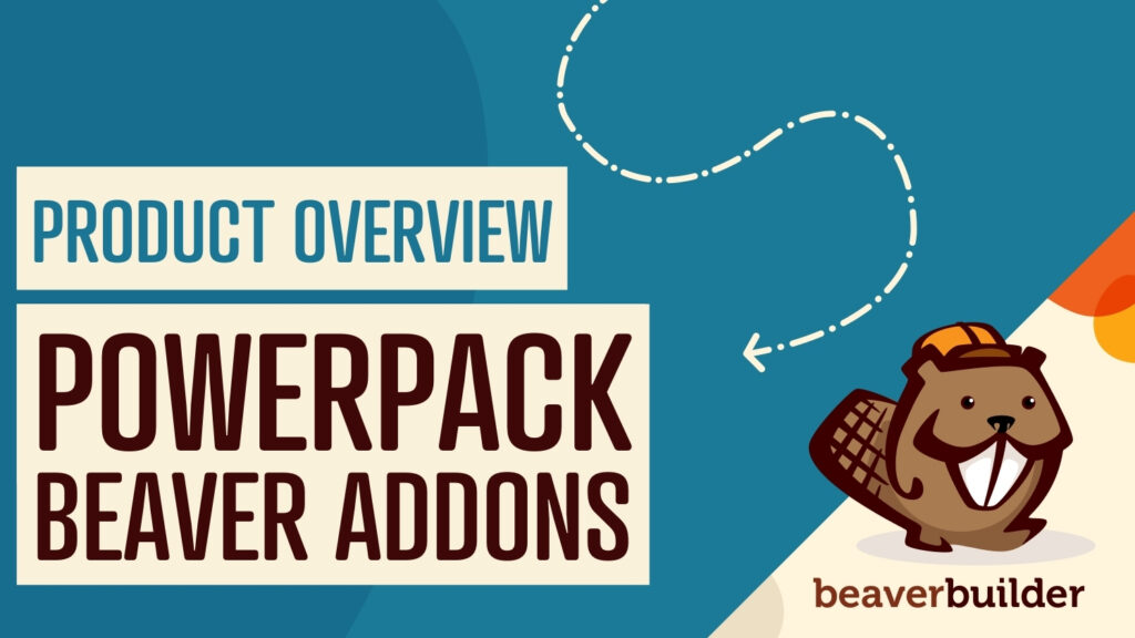 PowerPack Beaver Addons Product Introduction and Review
