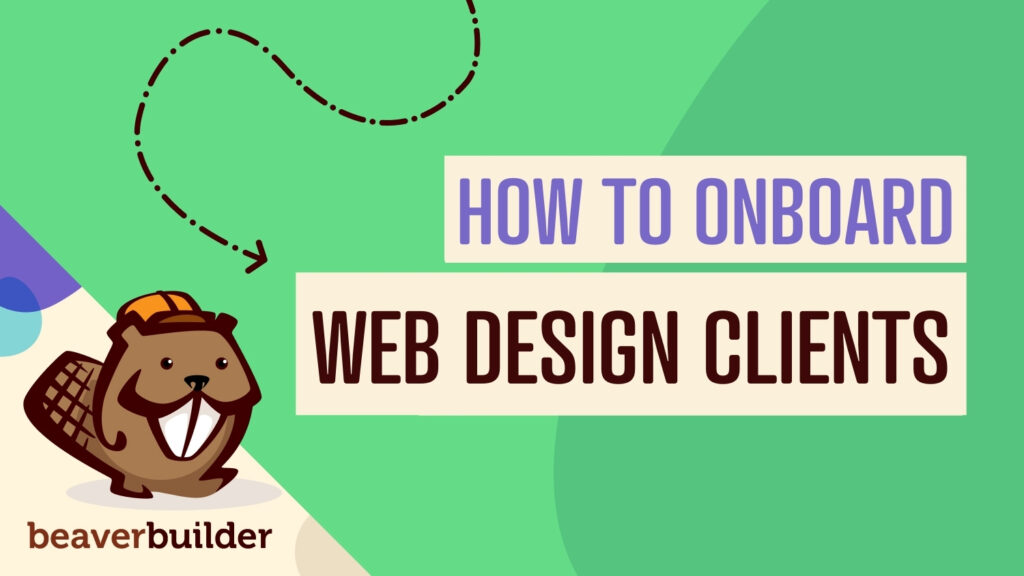 How to onboard web design clients