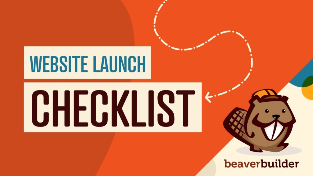 The Ultimate Website Launch Checklist for 2021