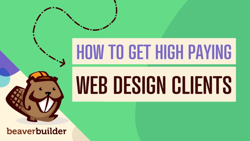 How to get high paying web design clients
