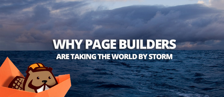 Why page builders are taking the world by storm